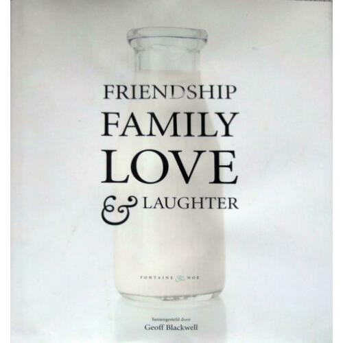 Friendschip Family Love & Laughter (Nederlandse editie)